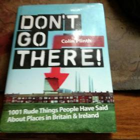 DONT  GO  THERE(Colin  Plinth)  精装