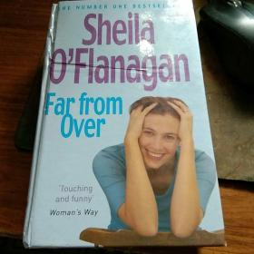 Sheila O Flanagan Far from Over    精装