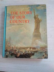 THE STORY OF OUR COUNTRY CALIFORNIA STATE SERIES 我们国家的故事加利福尼亚州系列