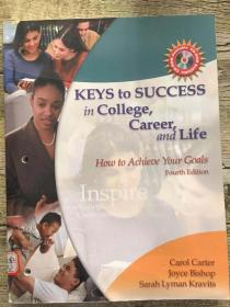 KEYS to SUCCESS in College,Career,and Life