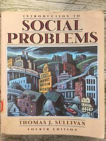 INTRODUCTION TO SOCIAL PROBLEMS (fourth edition)