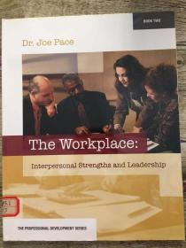 the workplace:interpersonal strengths and leadership
