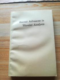 Recent Advances in Wavelet Analysis(小波分析的最新进展)