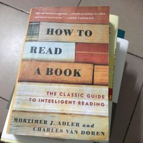 How to Read a Book:The Classic Guide to Intelligent Reading