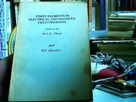 FINITE ELEMENTS IN ELECTRICAL AND MAGNETIC FIELD PROBLEMS/电场和磁场问题中的有限元法/英文版(12