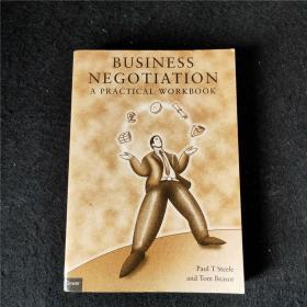 Business Negotiation: A Practical Workbook【商务谈判:实用手册】