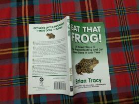EAT THAT FROG!:21 Great Ways to Stop Procrastinating and Get More Done in Less Time