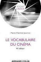 Le Vocabulaire Du Cinema - 4e Edition