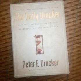 The Daily Drucker:366 Days of Insight and Motivation for Getting the Right Things Done