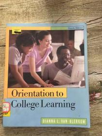 orientation to college learning (fourth edition)