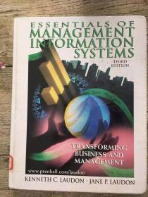Essentials of Management Information Systems: Transforming Business and Management  3rd Edition