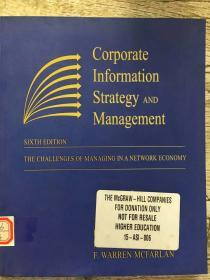 Corporate Information Strategy and Management: The Challenges of Managing in a Network Economy (Paperback version)