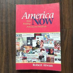 America Now:Short Readings from recent periodicals