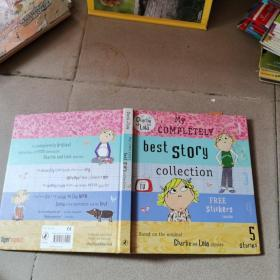 My Completely Best Story Collection. Lauren Child (Charlie & Lola)