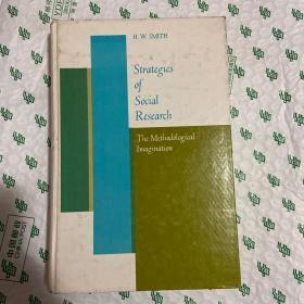 Strategies of  social research:the Methodological Imagination(社交策略研究:方法论想象)