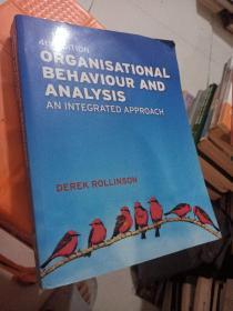 Organisational Behaviour and Analysis:An Integrated Approach