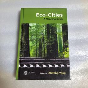 Eco-cities:A PIanning Guide