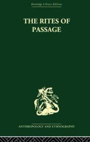 The Rites Of Passage (routledge Library Editions
