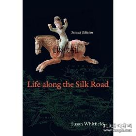 【包邮】Life along the Silk Road: Second Edition