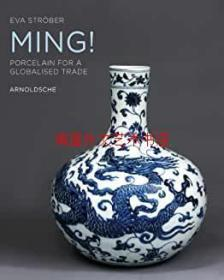 Ming! Porcelain for a Globalised Trade