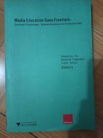 Media Education Sans Frontiers:Common Challenges, Shared Solutions for China and Italy