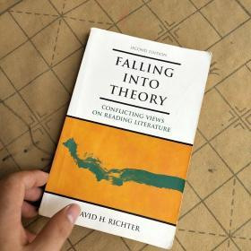 Falling into Theory:Conflicting Views on Reading Literature, 2nd Edition