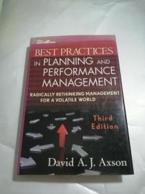Best Practices in Planning and Performance Management: Radically Rethinking Management For A Volatile World Third Edition(计划和绩效管理的最佳实践:从根本上重新思考动荡世界的管理 第三版)