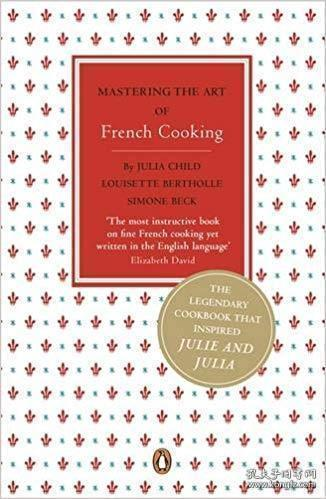 Mastering The Art Of French Cooking-掌握法国烹饪艺术