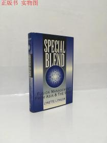 Special Blend:FUSION MANAGEMENT FROM ASIA & THE WEST