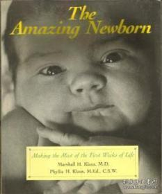 The Amazing Newborn: Discovering And Enjoying Your Baby's Natural Abilities-神奇的新生儿:发现并享受宝宝的自然能力
