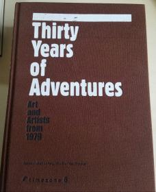 Thirty Years Of Adventures(Art and Artists from 1979)