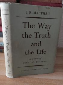 有签名1954年精装书衣版 THE WAY THE TRUTH AND THE LIFE <真理与生命之路>