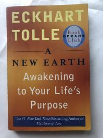 A New Earth:Awakening to Your Life's Purpose (Oprah's Book Club, Selection 61)(书内多页划线)