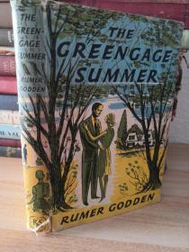 THE GREENGAGE SUMMER BY  RUMER GODDEN <绿梅之夏>1958年初版 书衣精装版