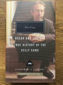 Oscar and Lucinda , True history of the Kelly Gang  奥斯卡和露辛达,凯利帮真史 Peter Carey 彼得·凯里 Everyman's Library 人人文库