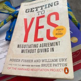 Getting to Yes:Negotiating Agreement Without Giving In