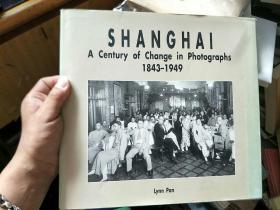Shanghai: A century of change in photographs, 1843-1949 1843-1949【上海百年變遷影像集】英文原版
