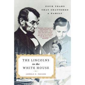 The Lincolns in the White House【中图POD】