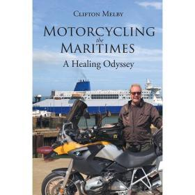 Motorcycling the Maritimes【中图POD】