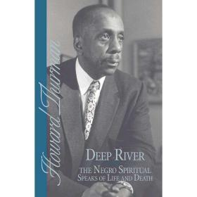 Deep River and the Negro Spiritual Speaks of Life and Death【中图POD】