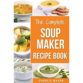 Soup Maker Recipe Book【中图POD】