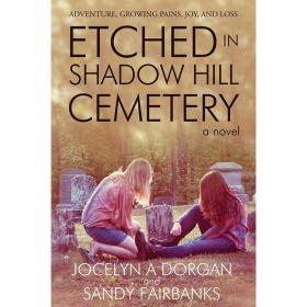 Etched in Shadow Hill Cemetery【中图POD】