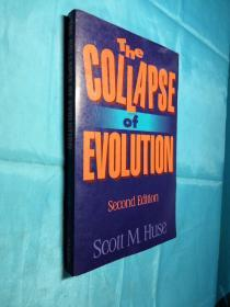 The  COLLAPSE of  EVOLUTION  Second Edition(原版)