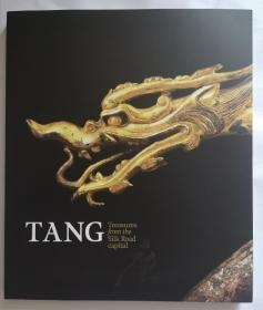 Tang: Treasures from the Silk Road Capital 大唐 丝绸之路之都的宝藏