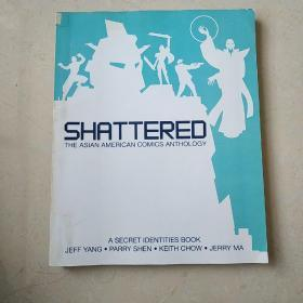 SHATTERED THE ASIAN AMERICAN COMICS ANTHOLOGY(支离破碎:亚裔美国人喜剧集)