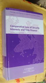 Comparative Law of Security Interest and Title Finance(2nd edition) 英文原版 16K精装 较重