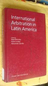 International Arbitration in Latin America 英文原版 精装16K 较重