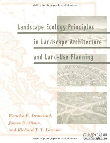 Landscape Ecology Principles In Landscape Architecture And Land-use Planning-风景园林与土地利用规划中的景观生态学原理