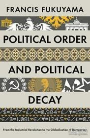 Political Order And Political Decay-政治秩序与政治衰败
