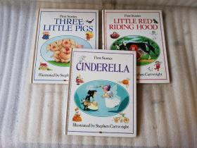 First Stories【CINDERELLA+LITTLE RED RIDING HOOD+THREE LITTLE PIGS】3本合售 精装 第一页都有字 16K
